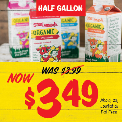 Half gallon Milk. Whole, 2 %, lowfat and fat free. Was $3.99, now $3.49