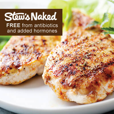 A photo of two grilled chicken breasts. A banner at the top says Stew's Naked Free from Antibiotics and added hormones.